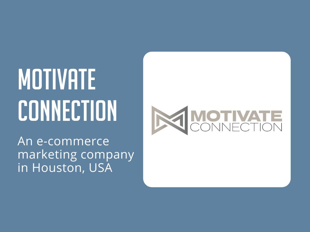 Motivate connection