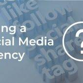 Hiring A Social Media Agency